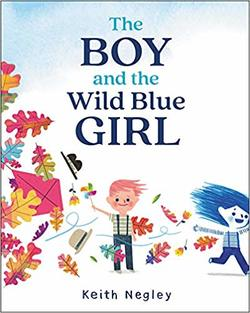 The Boy and the Wild Blue Girl book