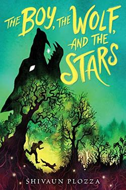 The Boy, the Wolf, and the Stars book