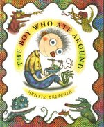The Boy Who Ate Around book