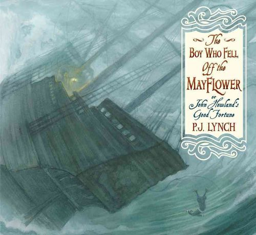 The Boy Who Fell Off the Mayflower, or John Howland's Good Fortune book