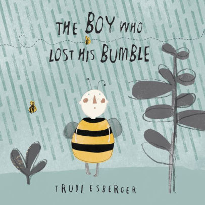 The Boy Who Lost His Bumble book