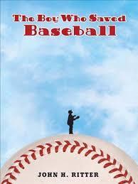 The Boy who Saved Baseball book