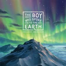 The Boy Who Spoke to the Earth book