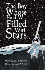 The Boy Whose Head Was Filled with Stars: A Story about Edwin Hubble book