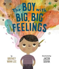 The Boy with Big, Big Feelings book