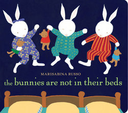 The Bunnies Are Not in Their Beds book
