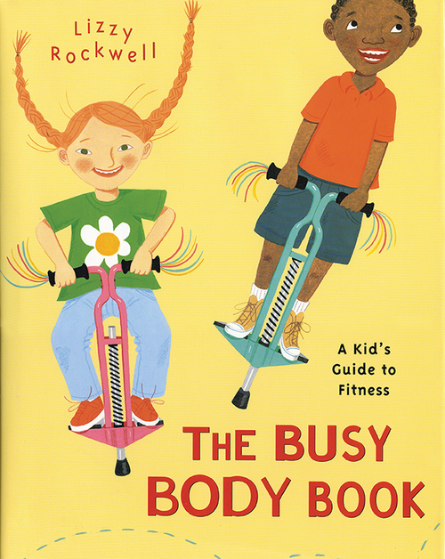 The Busy Body Book: A Kid's Guide to Fitness book