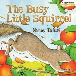 The Busy Little Squirrel book