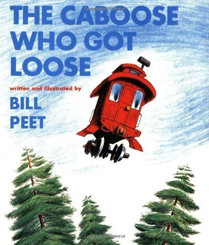 The Caboose Who Got Loose book