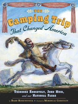 The Camping Trip That Changed America book
