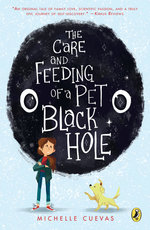 The Care and Feeding of a Pet Black Hole book