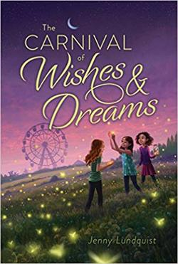 The Carnival of Wishes & Dreams book