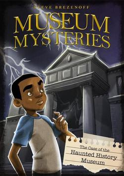 The Case of the Haunted History Museum book