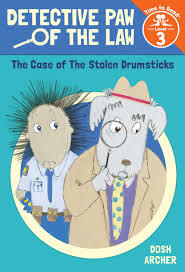 The Case of the Stolen Drumsticks (Detective Paw of the Law: Time to Read, Level 3) book