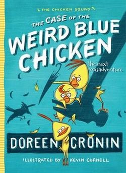 The Case of the Weird Blue Chicken book