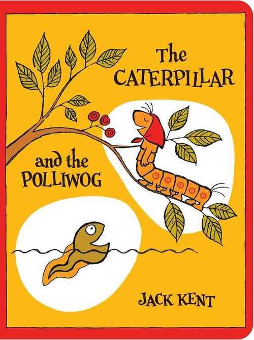 The Caterpillar and the Polliwog book