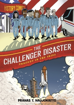 The Challenger Disaster: Tragedy in the Skies book