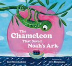 The Chameleon That Saved Noah's Ark book