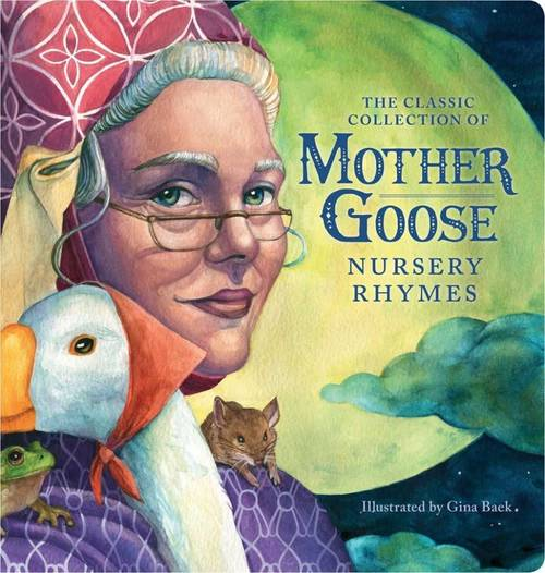 The Classic Collection of Mother Goose Nursery Rhymes Oversized Padded Board Book book