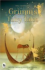 The Complete Grimm's Fairy Tales book