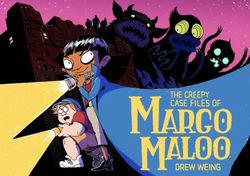The Creepy Case Files of Margo Maloo book