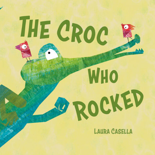 The Croc Who Rocked book