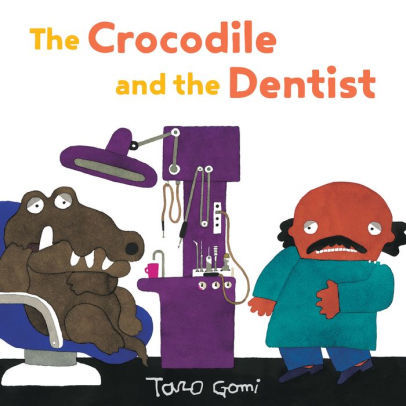 The Crocodile and the Dentist book