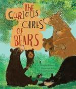 The Curious Cares of Bears book