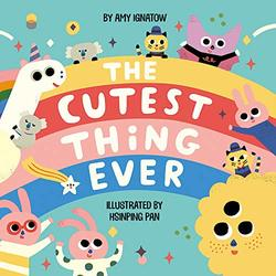 The Cutest Thing Ever book