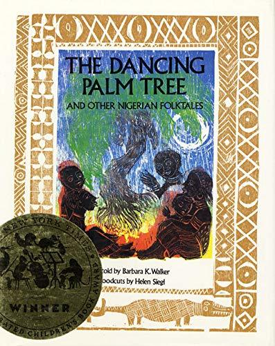 The Dancing Palm Tree: And Other Nigerian Folktales book