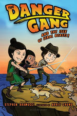 The Danger Gang and the Isle of Feral Beasts! book