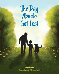 The Day Abuelo Got Lost book