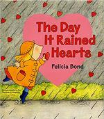 The Day It Rained Hearts book
