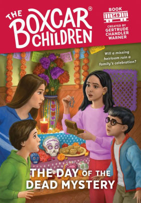 The Day of the Dead Mystery (149) (The Boxcar Children Mysteries) book