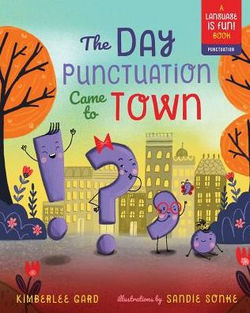 The Day Punctuation Came to Town book