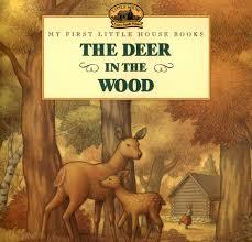 The Deer in the Wood book