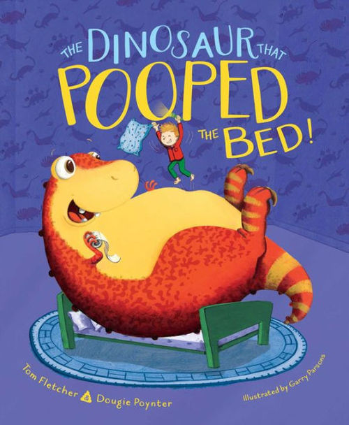 The Dinosaur That Pooped the Bed! Book