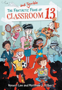 The Disastrous Magical Wishes of Classroom 13 book