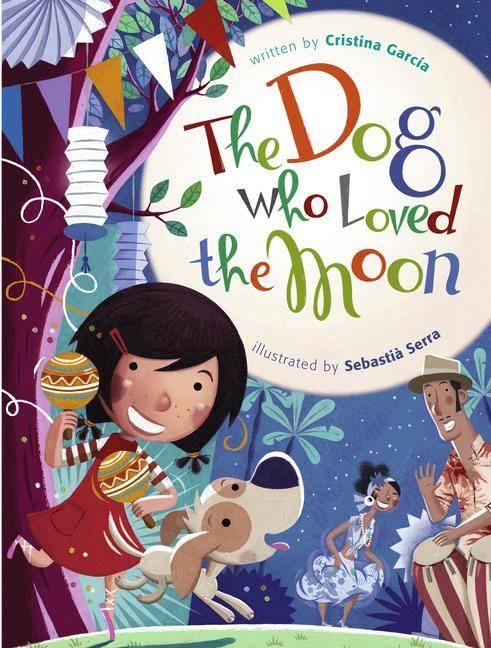 The Dog Who Loved the Moon book