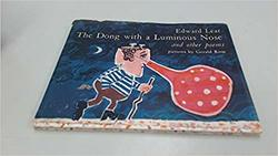 The Dong with a luminous nose and other poems book