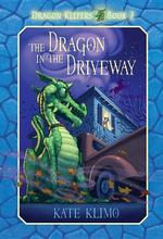 The Dragon in the Driveway book