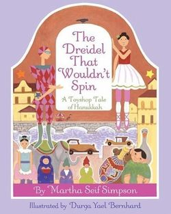 The Dreidle That Wouldn't Spin Book