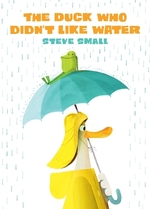 The Duck Who Didn't Like Water book