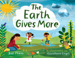 The Earth Gives More book