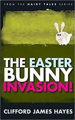 The Easter Bunny Invasion! book