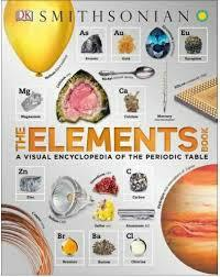 The Elements Book: A Visual Encyclopedia of the Periodic Table book