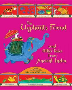 The Elephant's Friend and Other Tales from Ancient India book