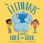 The Elephants' Guide to Hide-and-Seek book