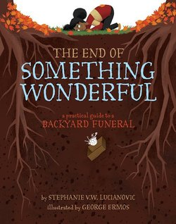 The End of Something Wonderful book