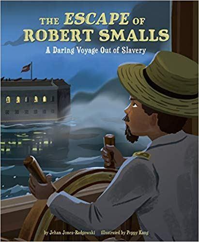 The Escape of Robert Smalls book